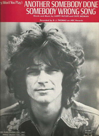 """B.J. Thomas' """"(Hey Won't You Play) Another Somebody Done Somebody Wrong Song"""" Celebrates 45th Anniversary"""