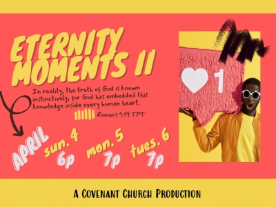 ETERNITY presented by Covenant Church