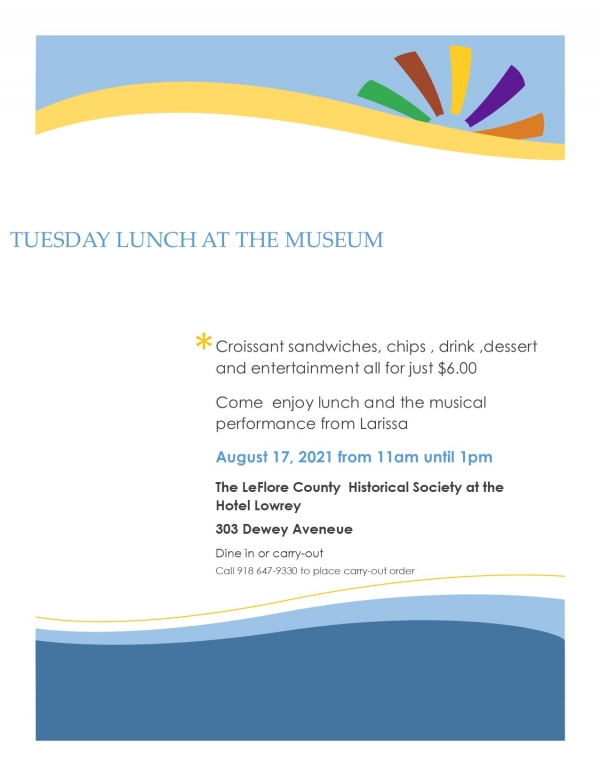 Tuesday August 17 is Lunch at the Museum