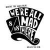 We're All Mad (and Muddy) Here
